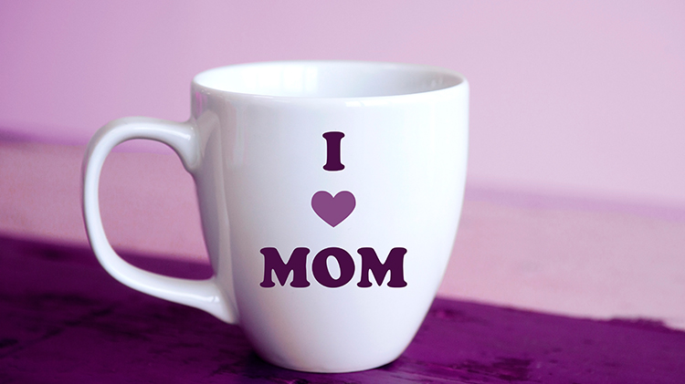Mugs for Mom